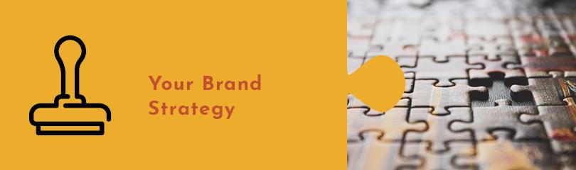 Build a consistent brand startegy